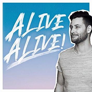 Alive Alive!