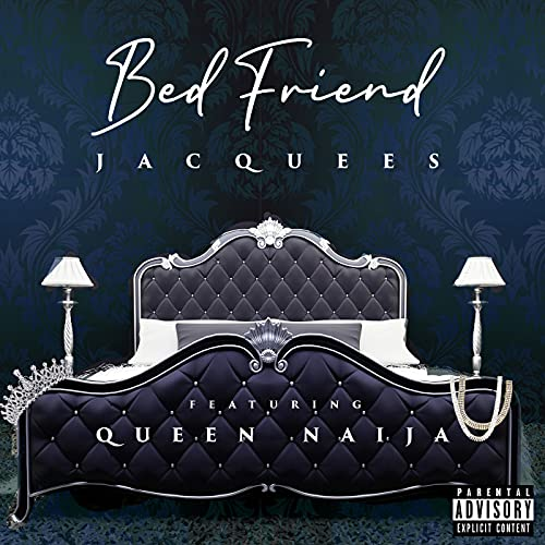 Bed Friend [Explicit]