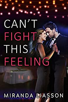 Can't Fight This Feeling (Spikonos Brothers Book 2) by [Miranda Liasson]