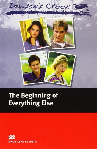 Macmillan Readers Dawson's Creek 1 The Beginning of Everything Else Elementary Without CDの詳細を見る