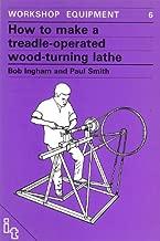 How to Make a Treadle Operated Wood-Turning Lathe (International Development)