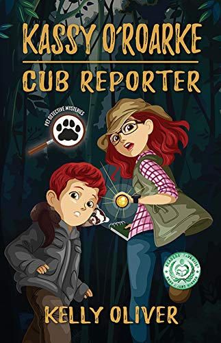 Compare Textbook Prices for Kassy O'Roarke, Cub Reporter: Pet Detective Mysteries Book One Illustrated Edition ISBN 9781643439037 by Kelly Oliver,BNP Design Studio,BNP Design Studio