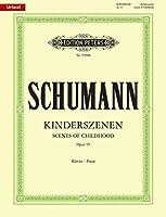 シューマン: 子供の情景 Op.15/原典版/ペータース社/ピアノ・ソロ