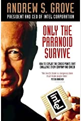 Only the Paranoid Survive by Grove, Andrew (1997) Hardcover Hardcover