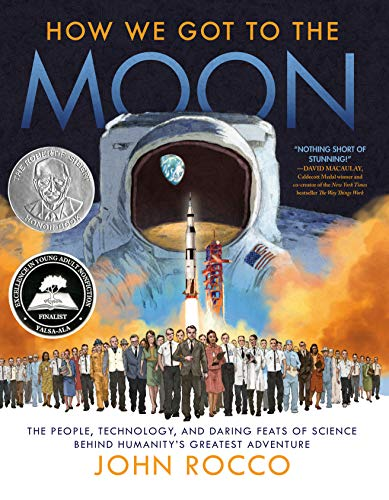 How We Got to the Moon: The People Technology and Daring Feats of Science Behind Humanity#039s Greatest Adventure