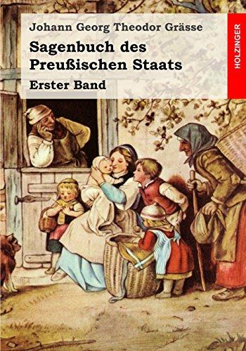 Sagenbuch des Preußischen Staats: Erster Band