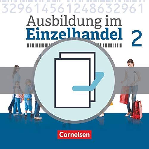 Ausbildung im Einzelhandel - Neubearbeitung - Allgemeine Ausgabe: 2. Ausbildungsjahr - Fachkunde und Arbeitsbuch: 451360-0 und 451363-1 im Paket