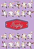 Rugby Log book: Practice Book & Journal to Keep track of your training and improve your player skills | 17 cm x 25 cm, 100 pages | Gift for Rugbymen & Rugby Player.