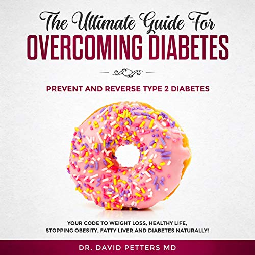 The Ultimate Guide for Overcoming Diabetes Titelbild