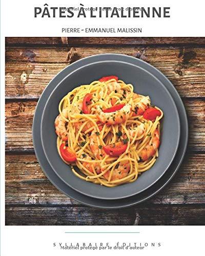 Livre de cuisine Italienne Pâtes à l'Italienne