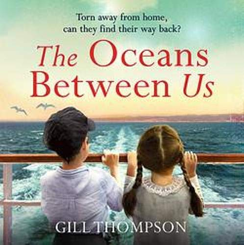 The Oceans Between Us Audiobook By Gill Thompson cover art