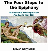 The Four Steps to the Epiphany of Steven Gary Blank 3rd (third) Edition on 01 February 2005