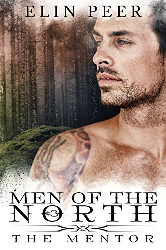 The Mentor (Men of the North Book 3) by [Elin Peer, Book Cover by Design]