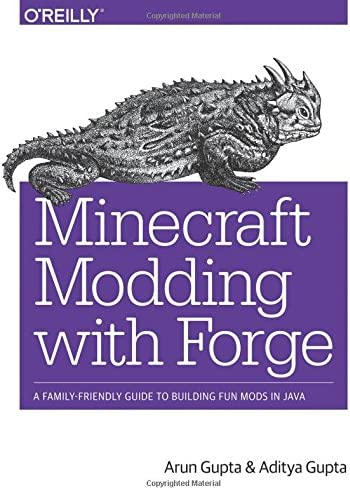 Minecraft Modding with Forge A Family Friendly Guide to Building Fun Mods in Java product image