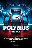 POLYBIUS - GAME OVER: Horrorthriller