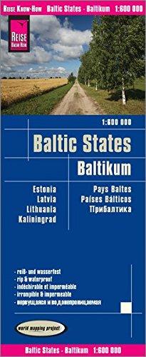 Reise Know-How Landkarte Baltikum / Baltic States (1:600.000) : Estland, Lettland, Litauen und Region Kaliningrad: reiß- und wasserfest (world mapping project)