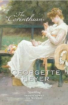 The Corinthian by [Georgette Heyer]