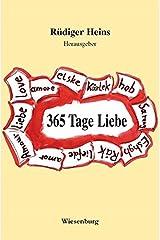365 Tage Liebe: Anthologie Taschenbuch