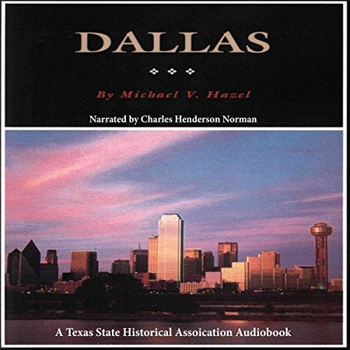 """Dallas: A History of """"Big D"""" cover art"""