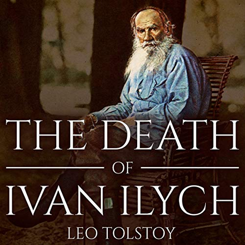 The Death of Ivan Ilych audiobook cover art