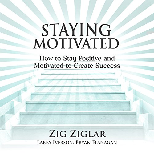 Staying Motivated audiobook cover art