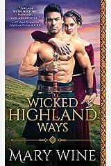 Wicked Highland Ways (Highland Weddings Book 6) Kindle Edition