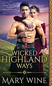 Wicked Highland Ways (Highland Weddings Book 6) by [Mary Wine]