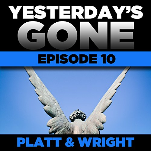 Yesterday's Gone: Episode 10 cover art