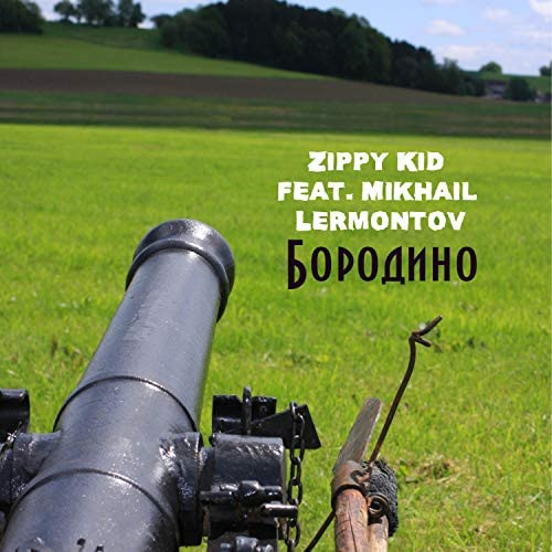 Zippy Kid feat. Mikhail Lermontov