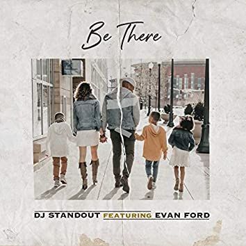 Be There (feat. Evan Ford)