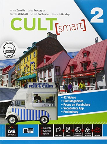 Cult [smart]. Student's book-Workbook. Per le Scuole superiori. Con CD Audio. Con DVD-ROM. Con e-book. Con espansione online: 2