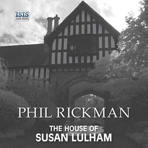 The House of Susan Lulham audiobook cover art