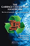The Garbage Collection Handbook: The Art of Automatic Memory Management.