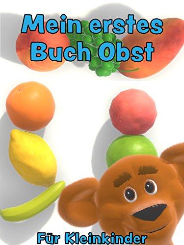 Mein erstes Buch Obst - Für Kleinkinder
