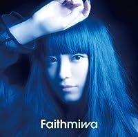 Faith by Miwa
