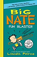 Big Nate: Fun Blaster: Cheezy Doodles, Crazy Comix, and Loads of Laughs! (Big Nate Activity Book, 2)