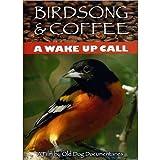 Birdsong & Coffee: A Wake up Call
