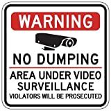 STOPSignsAndMore - Warning No Dumping Area Under Video Surveillance Sign - 18x18 - Reflective | Rust Free Aluminum