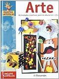 Arte: Actividades creativas para la educación infantil (Manitas artísticas)