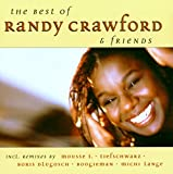 The Best of Randy Crawford & Friends von Randy Crawford