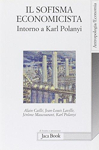 Il sofisma economicista. Intorno a Karl Polanyi