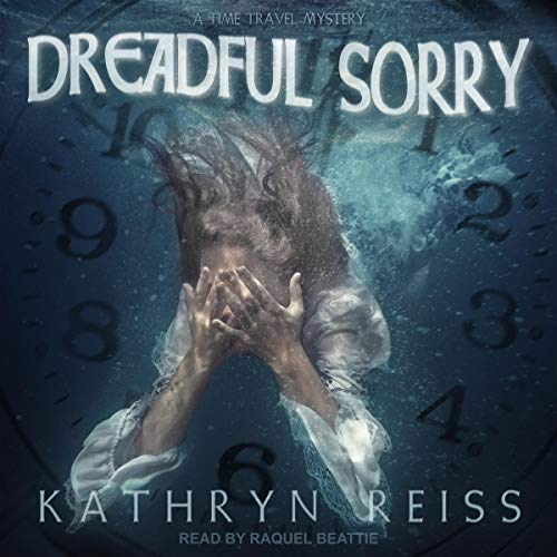 Dreadful Sorry Audiobook By Kathryn Reiss cover art