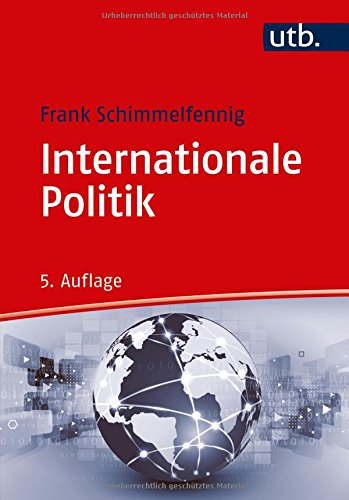 Internationale Politik (Grundkurs Politikwissenschaft, Band 3107)