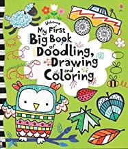 My First Big Drawing, Doodling and Coloring Book (Little Children's Activity Books)