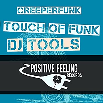 A Touch of Funk (DJ Tools)