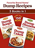 Favorite Brand Name Dump Recipes  - 3 Books in 1