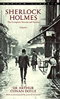 Sherlock Holmes: The Complete Novels and Stories Volume I (Bantam Classics)