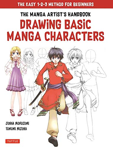 Morozumi, J: Manga Artist's Handbook: Drawing Basic Characte: The Easy 1-2-3 Method for Beginners