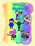 We're All Different: Colourful illustrated book about diversity for children, discussing how people...
