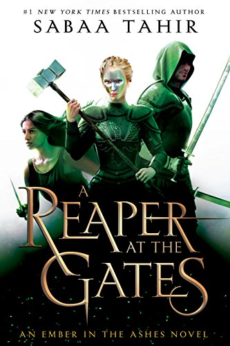 A Reaper at the Gates (An Ember in the Ashes Book 3) (English Edition)
